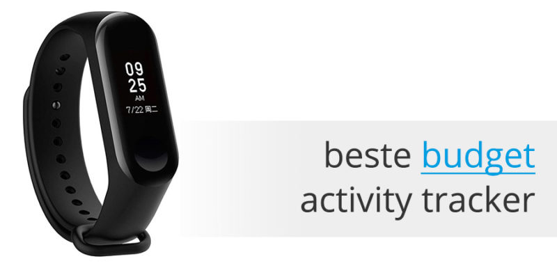 Beste budget activity tracker xiaomi mi band 3